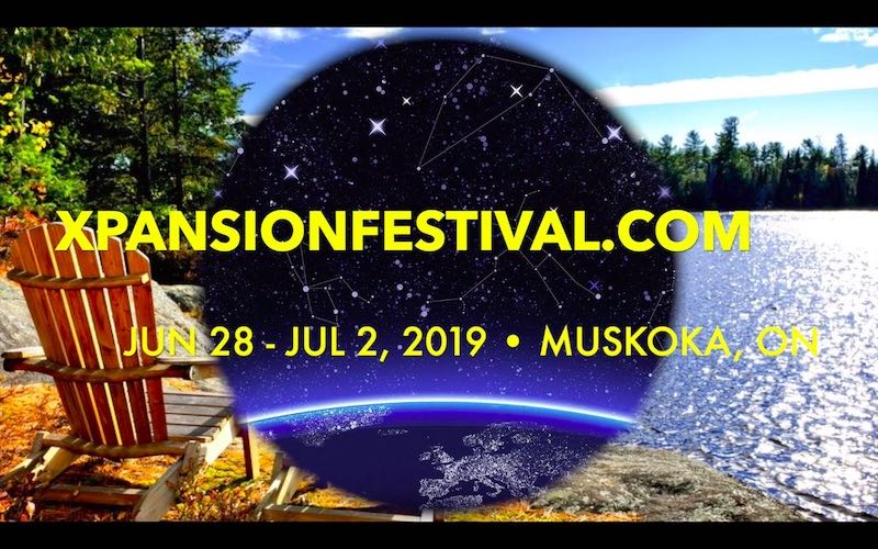 XPANSION FESTIVAL | Jun 28-Jul 2 | Muskoka, ON Four days of friends, sun, nature, water, art, music, yoga, workshops and frisbee